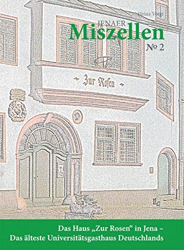 Amazon Com Jenaer Miszellen Nr 2 Das Haus Zur Rosen In Jena