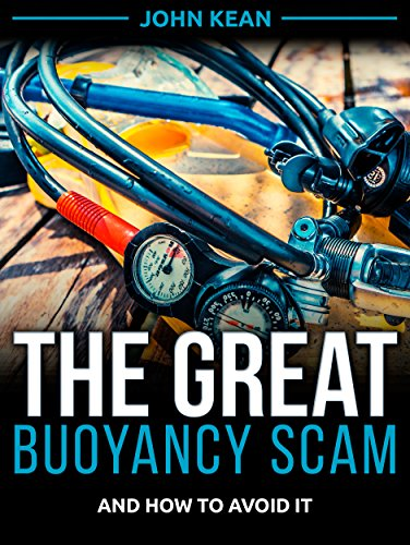 The Great Buoyancy Scam: And How to Avoid It (Best Diving In Belize)