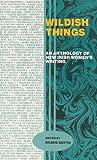 Wildish Things, Ailbhe Smyth, 0946211736