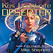 Deserter: Kris Longknife, Book 2 | Mike Shepherd