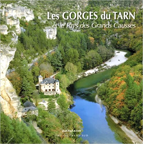 Livre gratuits Les Gorges du Tarn et le Pays des Grands Causses pdf