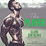 The Player | Claire Contreras