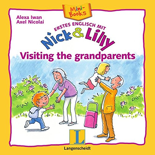 Nick and Lilly: Visiting the grandparents: Mini-Books