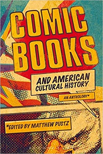 Amazon com: Comic Books and American Cultural History: An