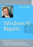 Windows 10: Schluss mit der Daten-Schnüffelei: Windows 10 Report | Ausgabe 15/02 (Windows Report)