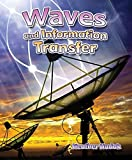 img - for Waves and Information Transfer (Catch a Wave) book / textbook / text book