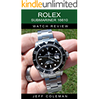 Rolex Submariner 16610 Watch Review (English Edition)