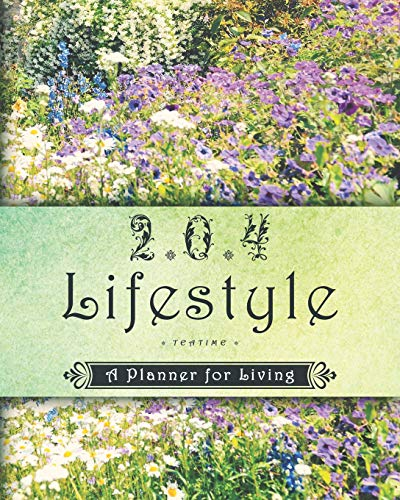 2 * 0 * 4 Lifestyle: Teatime: A Planner for Living