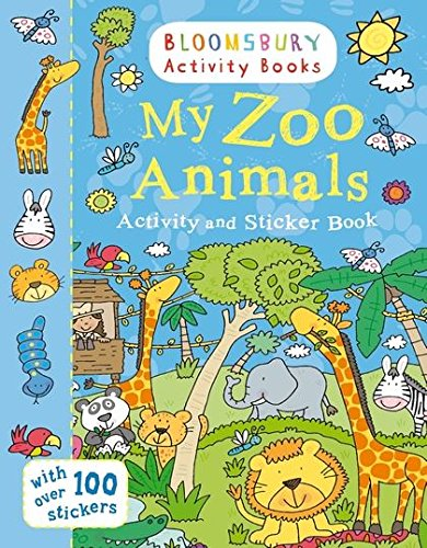 Bloomsbury Activity and Sticker Books My Zoo (Adlard Coles Maritime Classics)