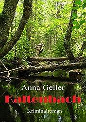 Kaltenbach (Ein Fall für Chris Sprenger und Karin Berndorf 3)