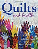 "Marsha MacDowell, Clare Luz, and Beth Donaldson, ""Quilts and Health"" (Indiana UP, 2017)"