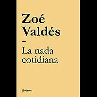 La nada cotidiana (Spanish Edition)