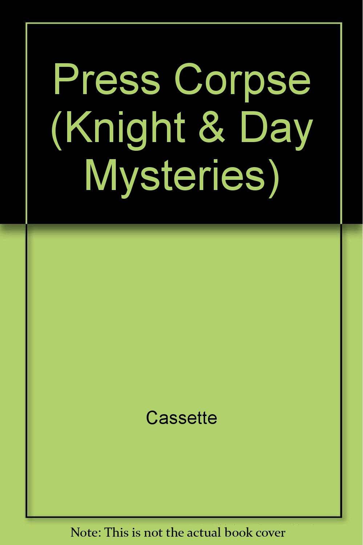 Press Corpse (Knight & Day Mysteries): Amazon.es: Cassette ...