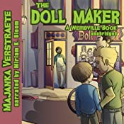 The Doll Maker: A Weirdville Book | Majanka Verstraete