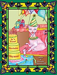 It's Your Birthday Shyann!