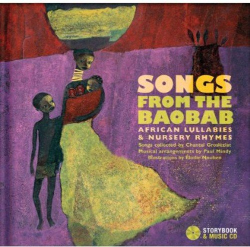 Songs from the Baobab: African Lullabies & Nursery Rhymes (Sing With All The Voices Of The Mountain)