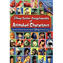 Disney Junior Encyclopedia of Animated Characters: Including Characters From Your Favorite Disney*Pixar films