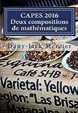 CAPES 2016 Deux compositions de mathématiques
