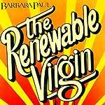 The Renewable Virgin: Marian Larch, Book 1 | Barbara Paul