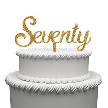 Seventy Acrylic Cake Topper For 70 Years Old Happy Birthday Or 70th Wedding Anniversary Party Decoration