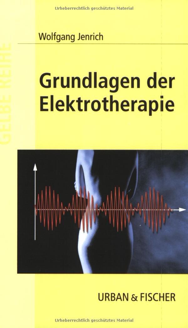Grundlagen der Elektrotherapie