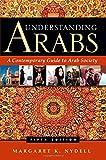 Understanding Arabs, Margaret K. Nydell, 0983955808