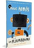 Meus Robôs em Pijamarama