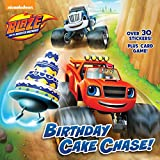 #10: Birthday Cake Chase! (Blaze and the Monster Machines) (Pictureback(R))