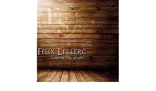 Le Ptit Bonheur (Original Mix) de Felix Leclerc en Amazon ...