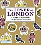 The Tower of London: A Three-Dimensional Expanding Pocket Guide (City Skylines)