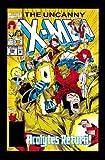 The Uncanny X-men: Fatal Attractions (Uncanny X-Men (Marvel Unnumbered))