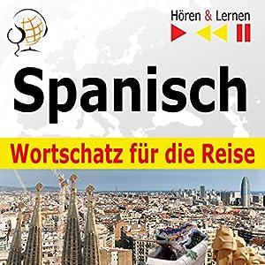Spanisch Wortschatz für die Reise Hörbuch