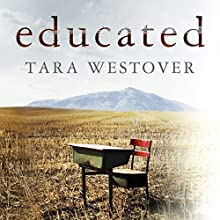 Educated Audiobook by Tara Westover Narrated by Julia Whelan