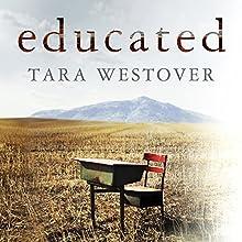 Educated Audiobook by Tara Westover Narrated by Julia Whelan