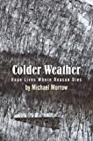 Colder Weather, Michael Morrow, 1618979094