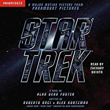 Star Trek Movie Tie-In Audiobook by Alan Dean Foster Narrated by Zachary Quinto