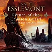 Return of the Crimson Guard: A Novel of the Malazan Empire | Ian C. Esslemont