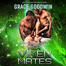 Her Viken Mates: Interstellar Brides, Book 11 Audiobook by Grace Goodwin Narrated by Audrey Conway, BJ Pottsworth