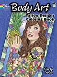 Body Art: Tattoo Designs Coloring Book (Dover Design Coloring Books)