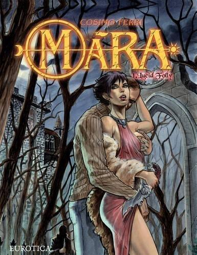 Mara, Vol  1: Lucid Folly: Cosimo Ferri: 9781681120041: Amazon com