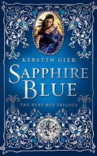 Sapphire Blue (Ruby Red Trilogy Book 2) ()