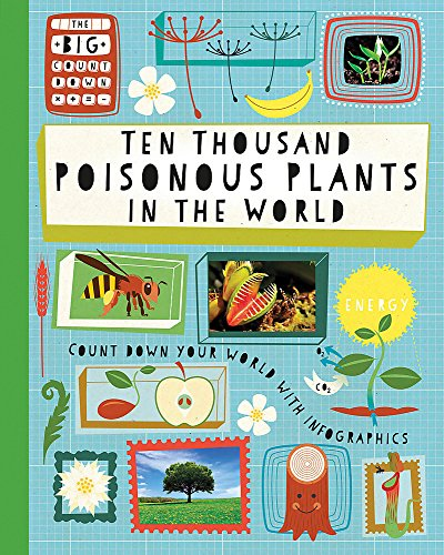 The Big Countdown: Ten Thousand Poisonous Plants in the World from imusti