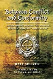 img - for Between Conflict and Conformity:: Freemasonry During the Weimar Republic and the