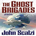 The Ghost Brigades: Old Man's War, Book 2 | Livre audio Auteur(s) : John Scalzi Narrateur(s) : William Dufris