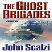 The Ghost Brigades: Old Man's War, Book 2 | John Scalzi