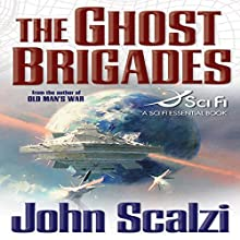 The Ghost Brigades: Old Man's War, Book 2 Audiobook by John Scalzi Narrated by William Dufris