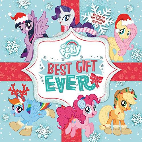 My Little Pony: Best Gift Ever pdf epub