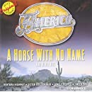 A Horse With No Name & Other Hits