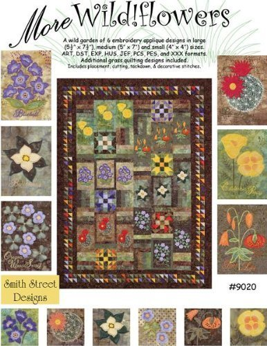 (More Wildflowers Quilt Pattern By Smith St Designs)