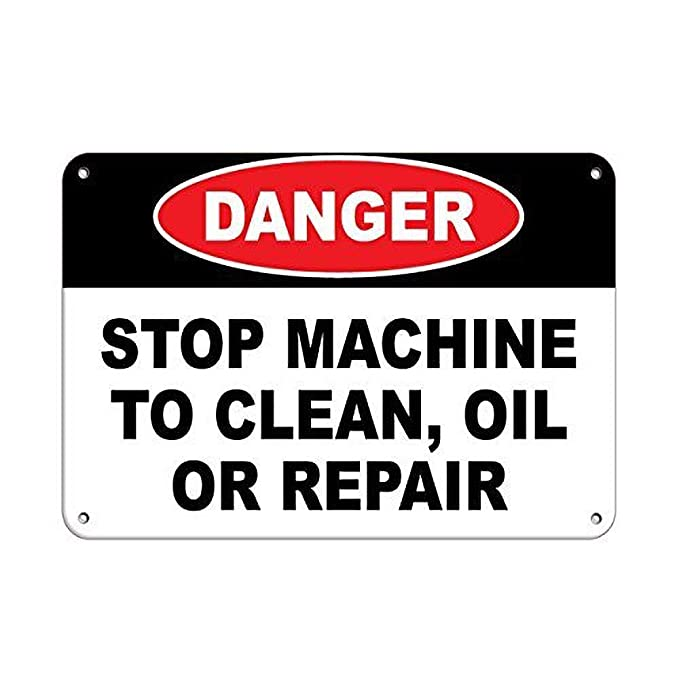 Danger Stop Machine to Clean, Oil Or Repair Hazard Labels ...
